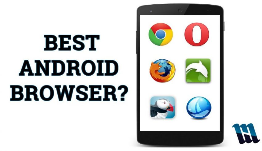 Best Internet browsers on Android in 2018 - Synaptic Burn